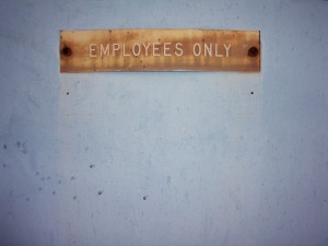 Employees Only Sign - Retain Employees