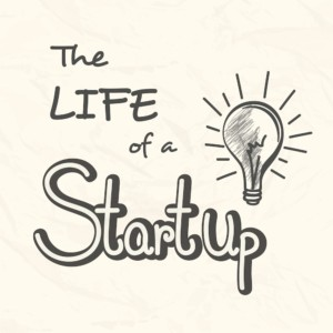 The life of a startup - Starting Small Business