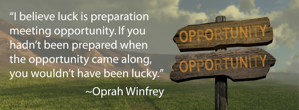 Oprah Winfrey Quote - Preparation, Opportunity, Luck