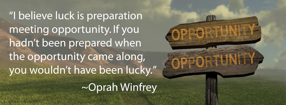 Oprah Winfrey Quote - Preparation, Opportunity, Luck